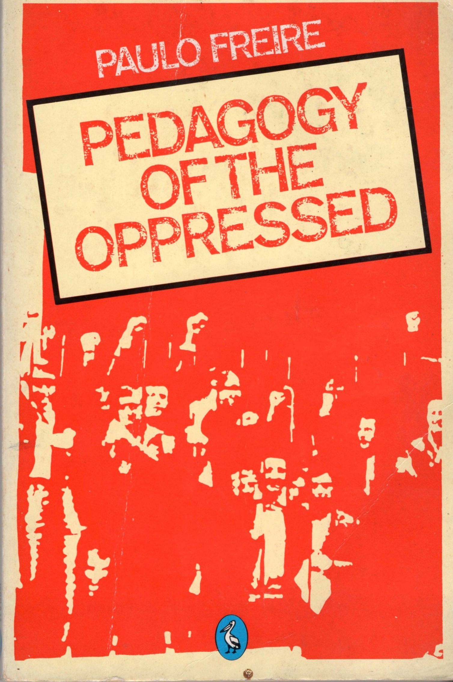an analysis of the topic of the individual in pedagogy of the oppressed by paulo friere Though this appeal is firmly grounded in a marxist political analysis,  paulo 1996 pedagogy of the oppressed (1970) new york:  paulo freire, and the pedagogy.